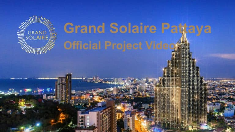 Grand Solaire Pattaya - Official Video Thumbnail